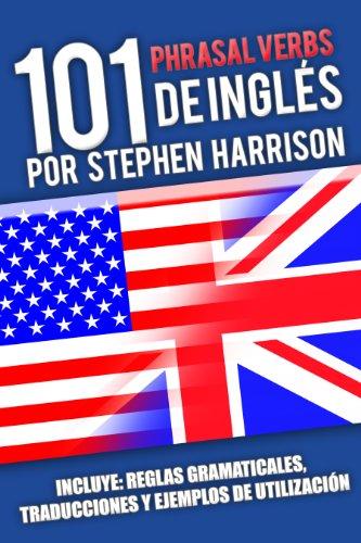 101 Phrasal Verbs de Inglés (1) - Stephen Harrison