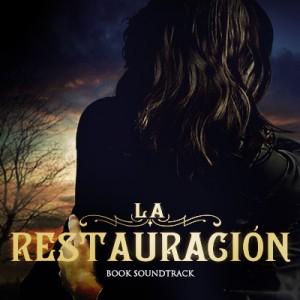 La Restauración Playlist