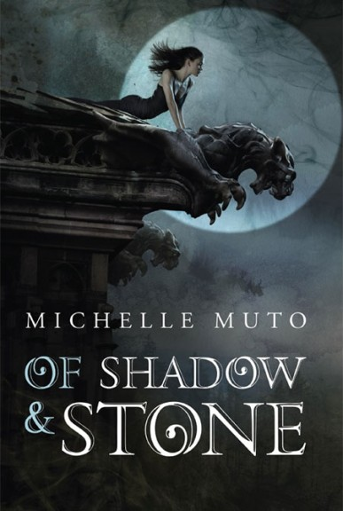 Michelle Muto - Of Shadow & Stone